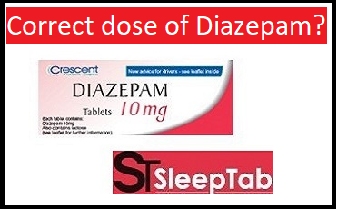 The Correct dose of Diazepam